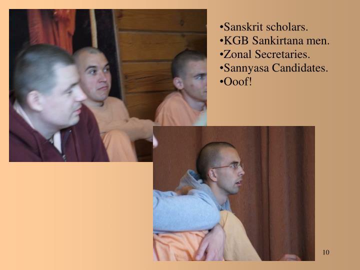 Sanskrit scholars.