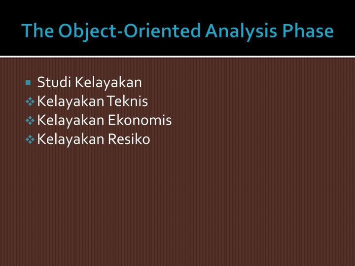 The Object-Oriented Analysis Phase
