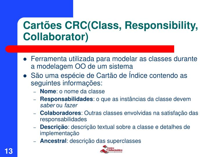 Cartões CRC(Class, Responsibility, Collaborator)