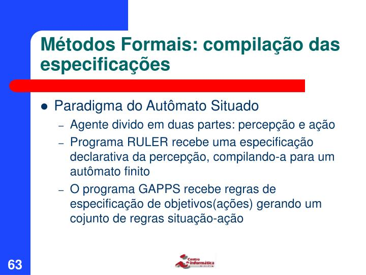 Métodos Formais: compilação das especificações