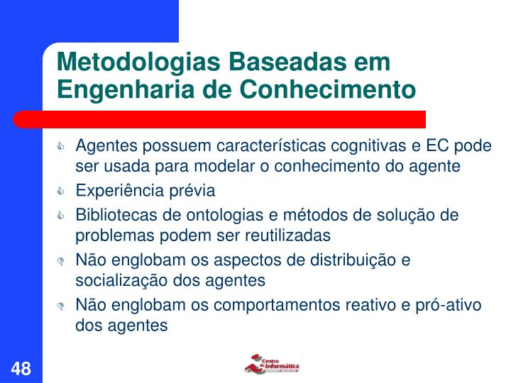 Metodologias Baseadas em Engenharia de Conhecimento