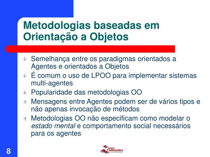 Metodologias baseadas em Orientação a Objetos
