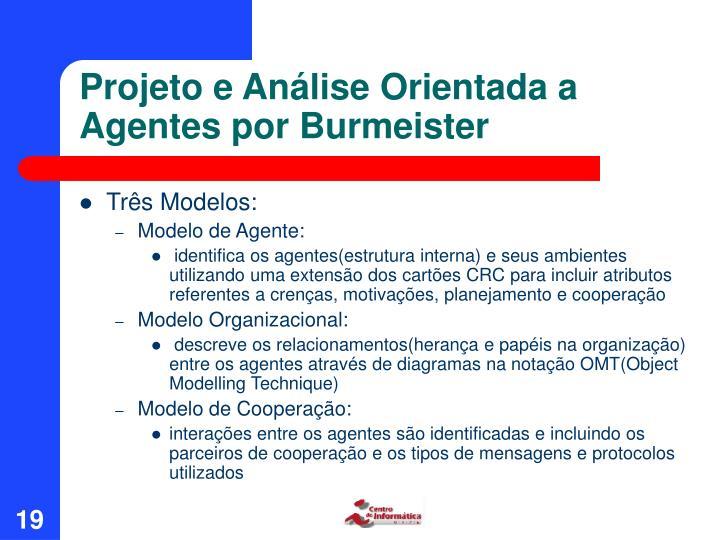 Projeto e Análise Orientada a Agentes por Burmeister