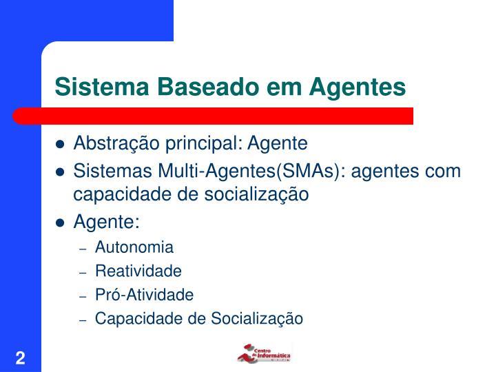 Sistema Baseado em Agentes