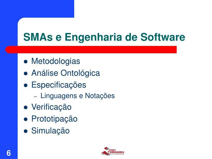 SMAs e Engenharia de Software