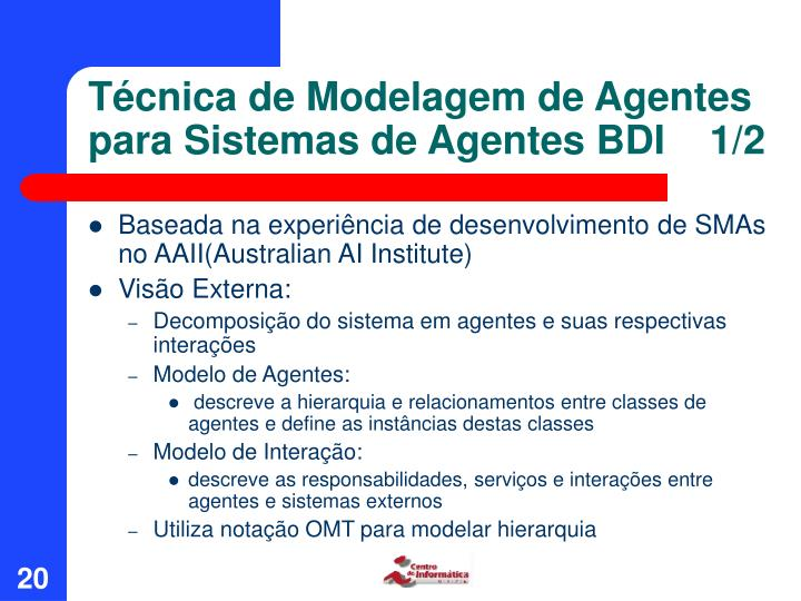 Técnica de Modelagem de Agentes para Sistemas de Agentes BDI    1/2