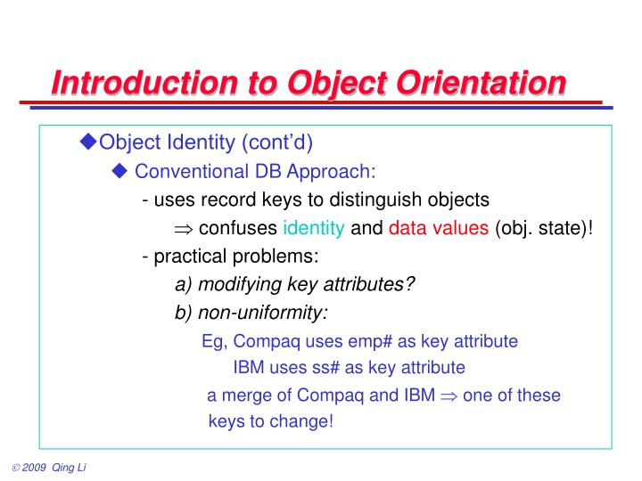 Introduction to Object Orientation
