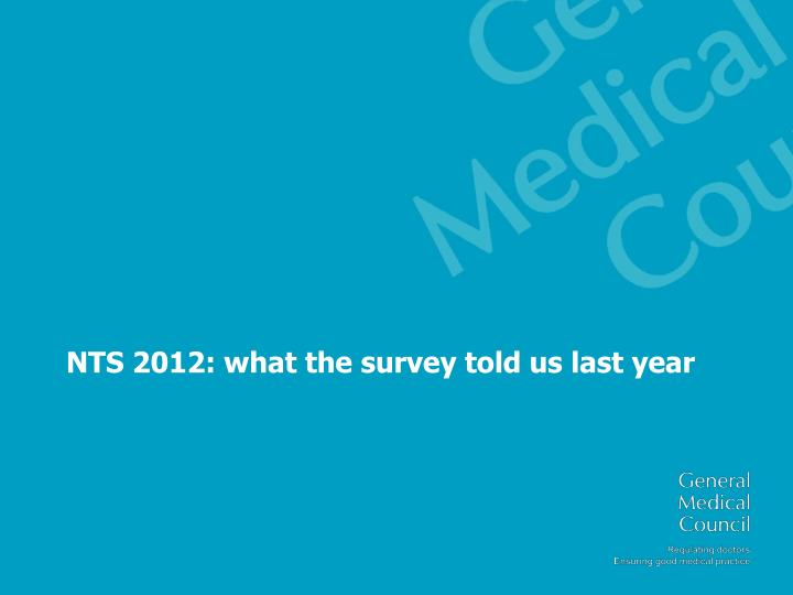 NTS 2012: what the survey told us last year