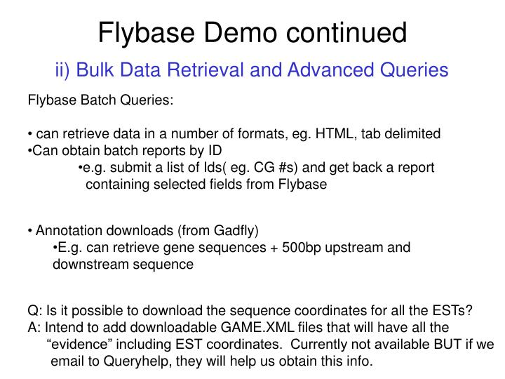 Flybase demo continued