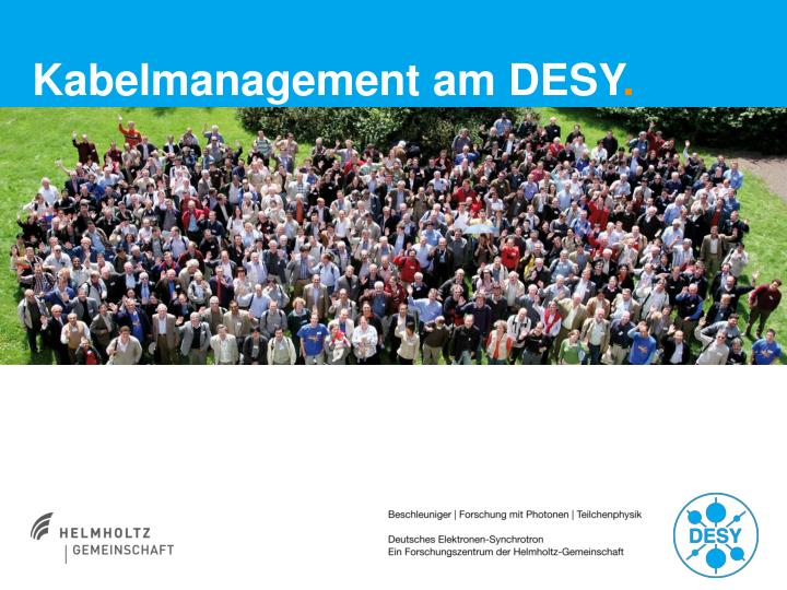 Kabelmanagement am desy