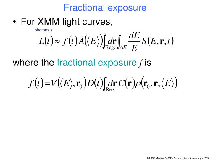 Fractional exposure