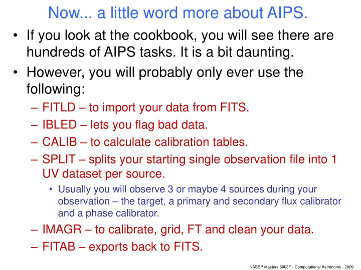 Now... a little word more about AIPS.