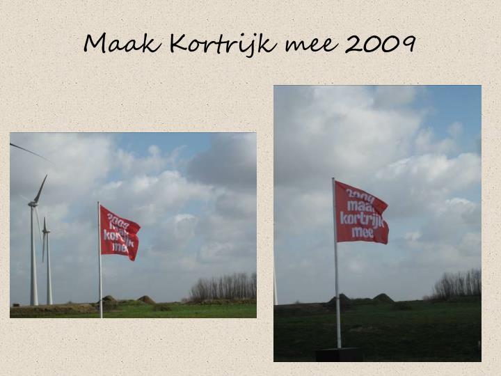 Maak Kortrijk mee 2009