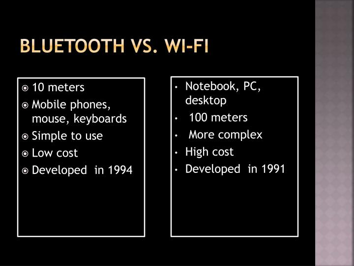 Bluetooth vs.