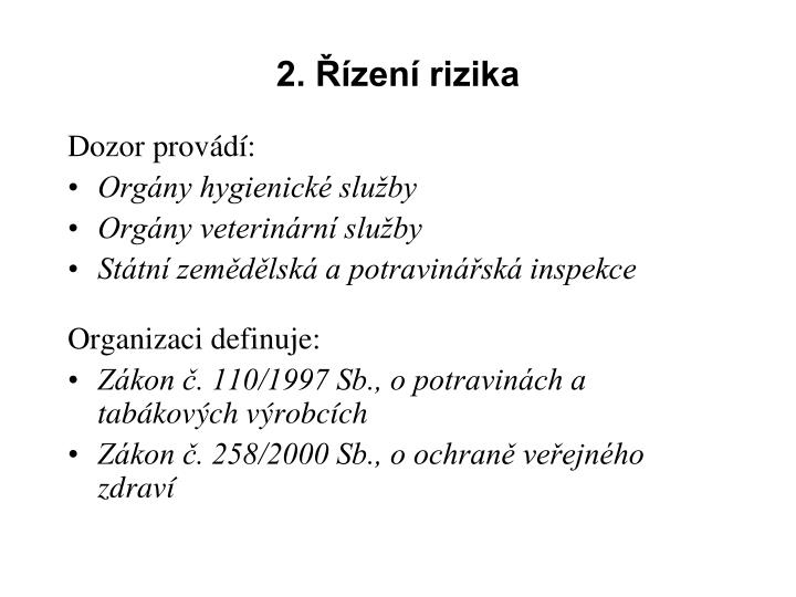 2. Řízení rizika