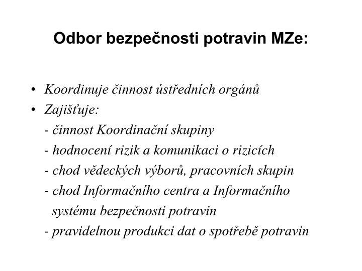Odbor bezpečnosti potravin MZe: