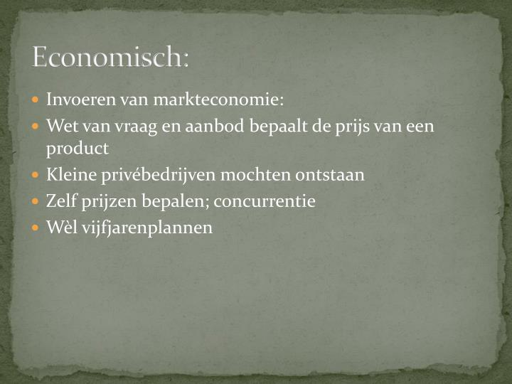 Economisch: