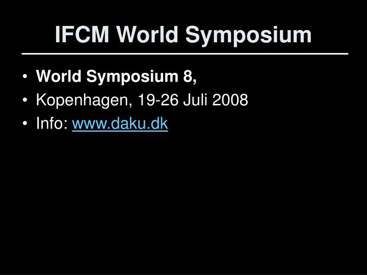 IFCM World Symposium