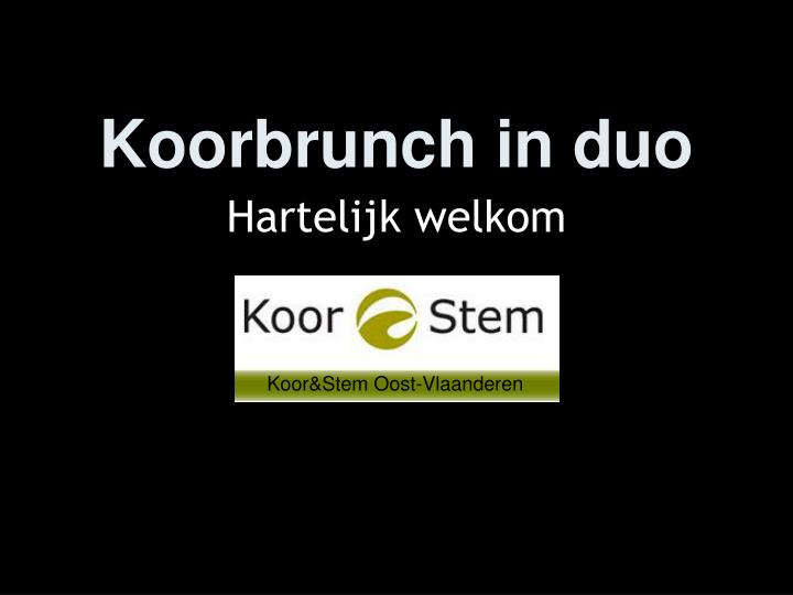 Koorbrunch in duo