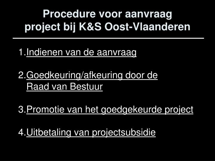 Procedure voor aanvraag