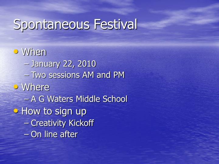 Spontaneous Festival
