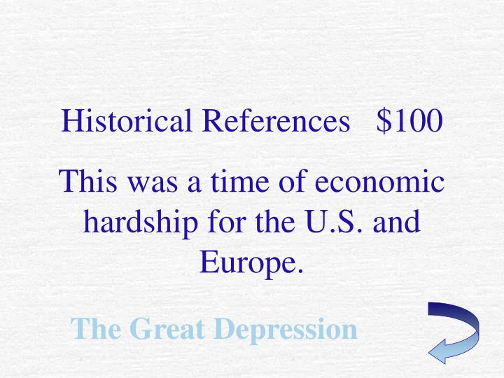 Historical References   $100