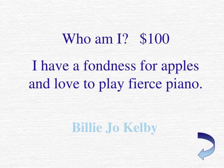 Who am I?   $100