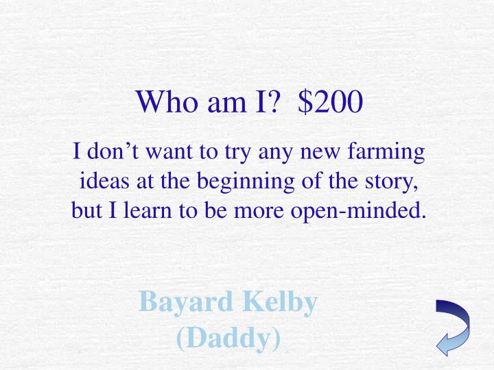 Who am I?  $200
