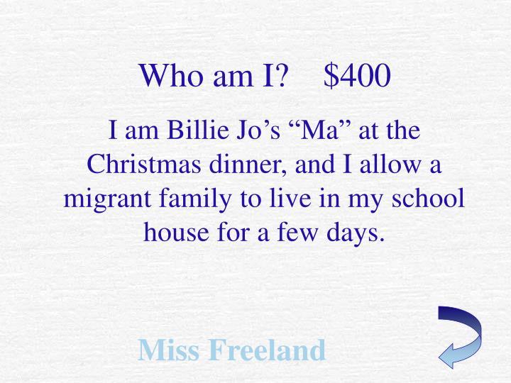 Who am I?    $400