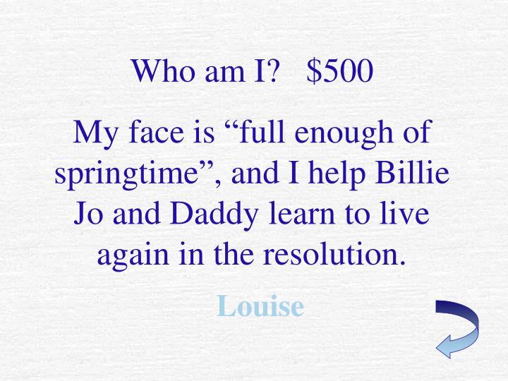 Who am I?   $500