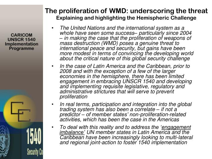 The proliferation of WMD: underscoring the threat