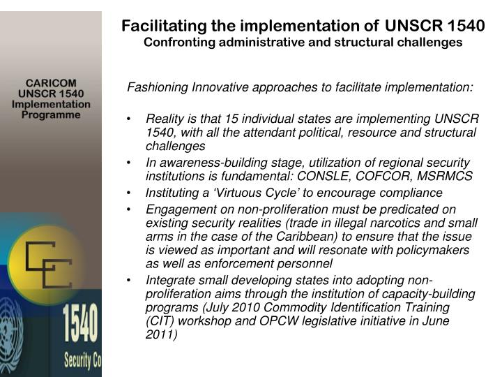 Facilitating the implementation of UNSCR 1540