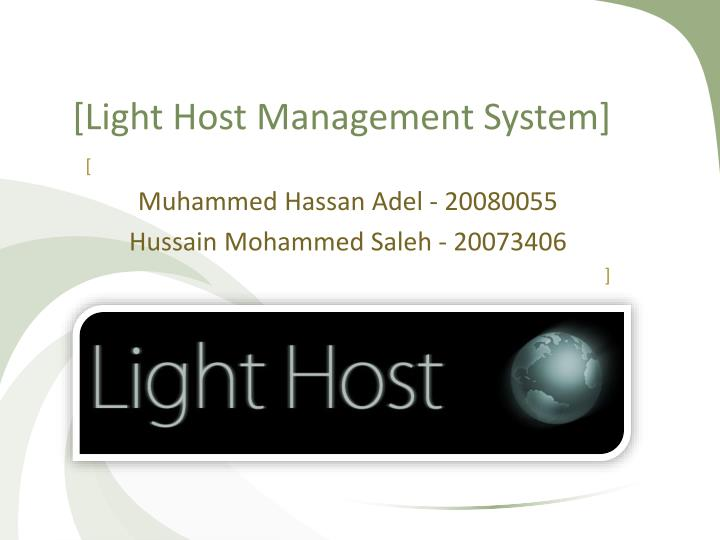 Light host management system