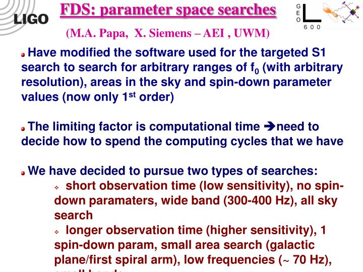 FDS: parameter space searches