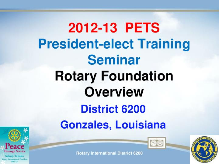 2012 13 pets president elect training seminar rotary foundation overview
