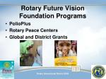 rotary future vision foundation programs