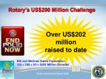 rotary s us 200 million challenge