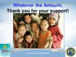 whatever the amount thank you for your support