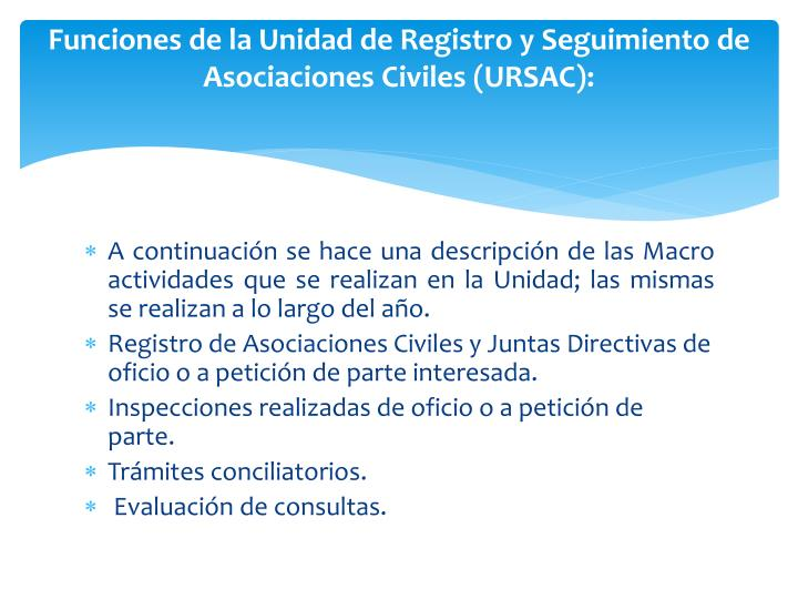 Funciones de la Unidad de Registro y Seguimiento de Asociaciones Civiles (URSAC):