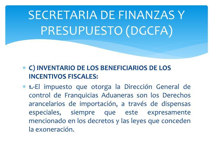 SECRETARIA DE FINANZAS Y PRESUPUESTO (DGCFA)