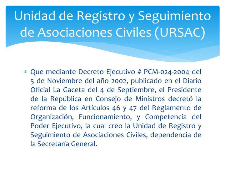 Unidad de Registro y Seguimiento de Asociaciones Civiles (URSAC)