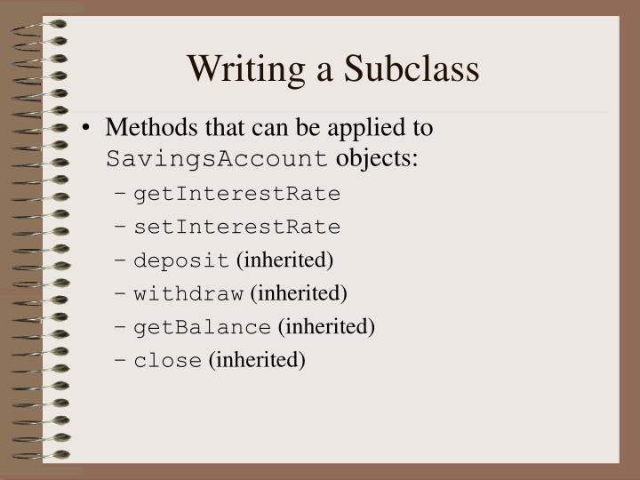 Writing a Subclass