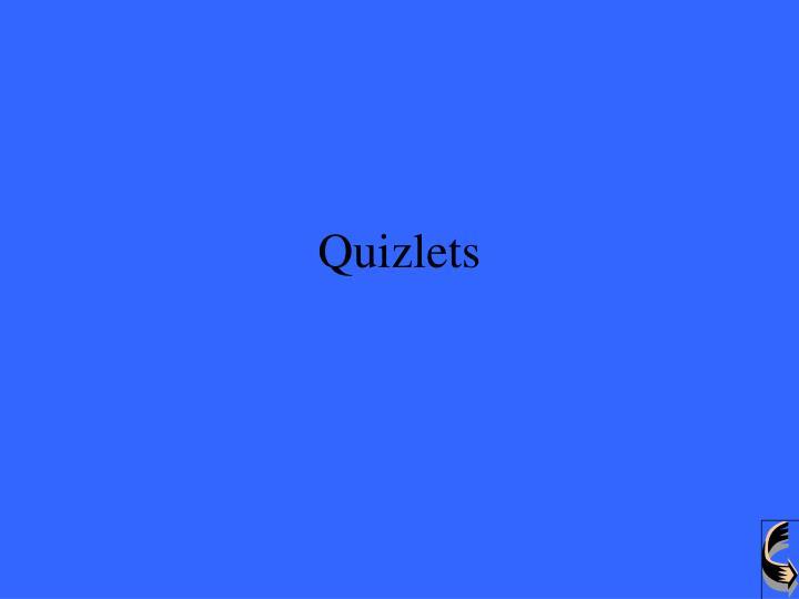 Quizlets