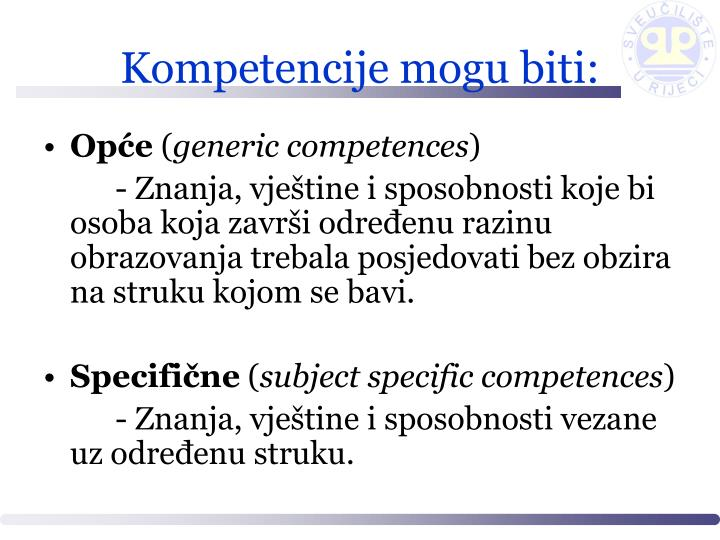 Kompetencije mogu biti: