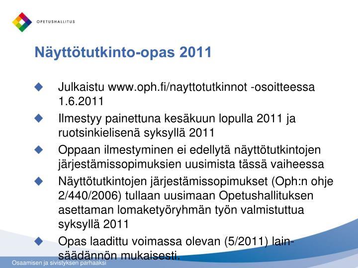 Näyttötutkinto-opas 2011