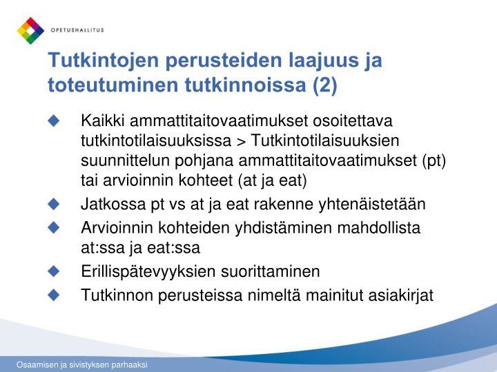 Tutkintojen perusteiden laajuus ja toteutuminen tutkinnoissa (2)