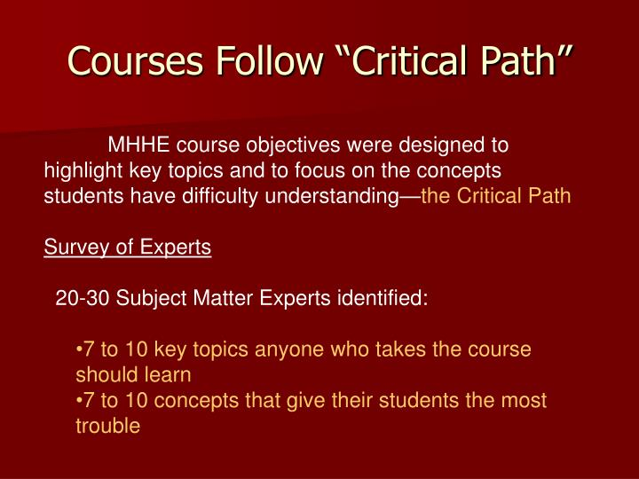 "Courses Follow ""Critical Path"""