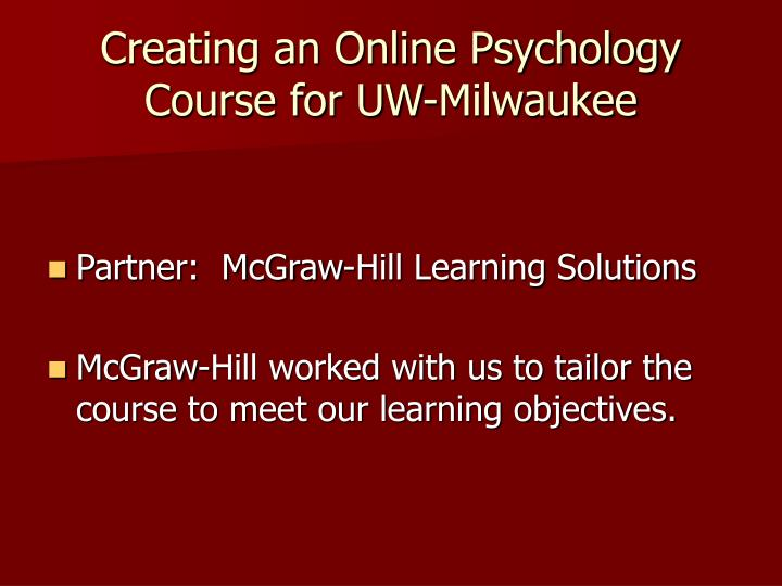 Creating an online psychology course for uw milwaukee