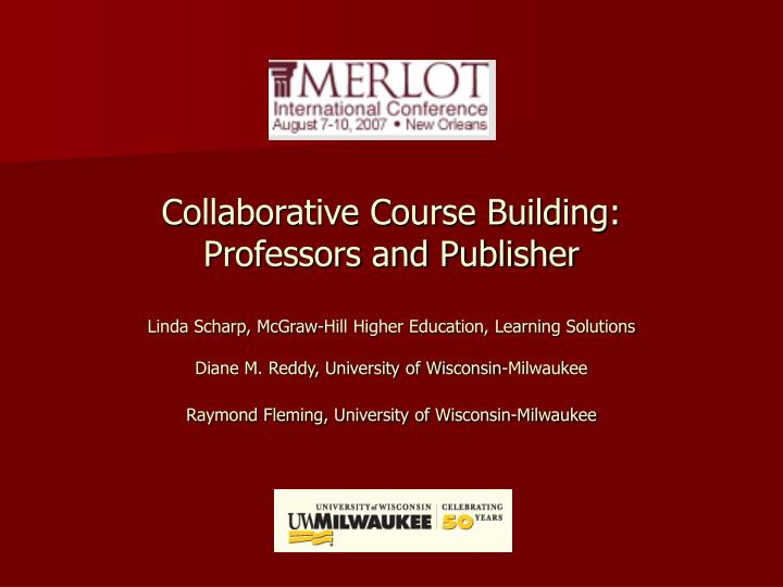 Collaborative Course Building:
