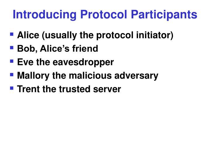 Introducing Protocol Participants